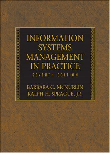9780131854710: Information Systems Management in Practice (7th Edition)