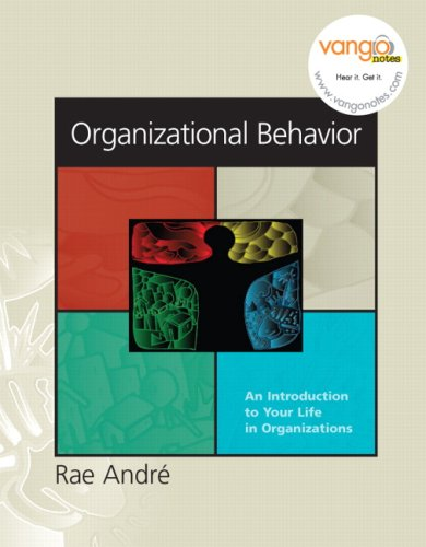 9780131854956: Organizational Behavior: An Introduction to Your Life in Organizations