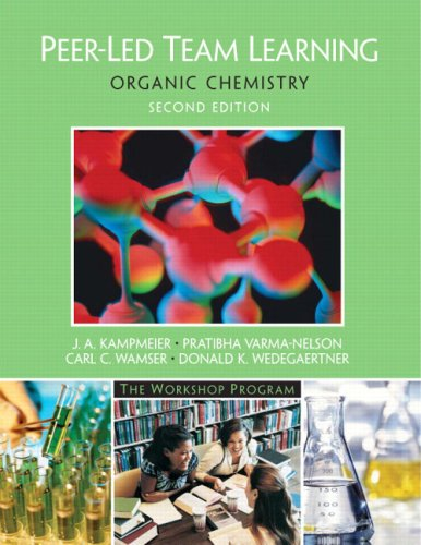 9780131855106: Peer-Led Team Learning: Organic Chemistry (2nd Edition)