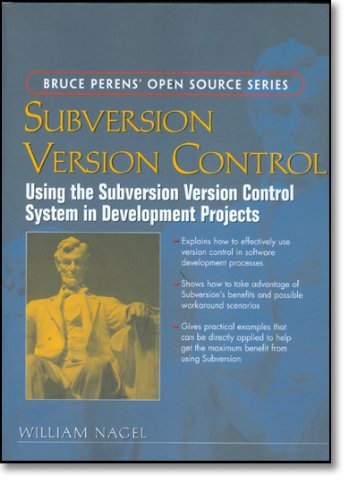 9780131855182: Subversion Version Control: Using the Subversion Version Control System in Development Projects (Bruce Perens' Open Source)