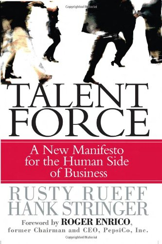 9780131855236: Talent Force: A New Manifesto for the Human Side of Business