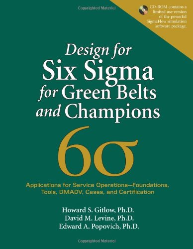 9780131855243: Design for Six Sigma for Green Belts and Champions: Applications for Service Operations--Foundations, Tools, DMADV, Cases, and Certification