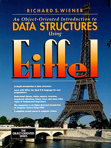 9780131855885: An Object-Oriented Introduction to Data Structures Using Eiffel (Prentice-Hall Object-Oriented)