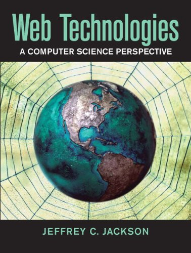 9780131856035: Web Technologies: A Computer Science Perspective