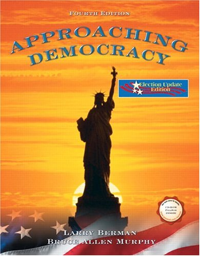 9780131856349: Approaching Democracy Election Update Edition (4th Edition)
