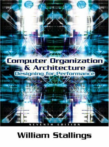 9780131856448: Computer Organization and Architecture: Designing for Performance (7th Edition)