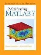9780131857148: Mastering Matlab 7