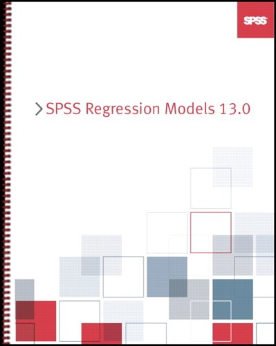 9780131857247: SPSS 13.0 Regression Models