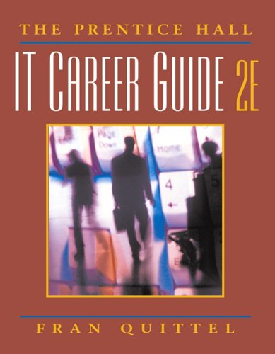 9780131857759: Prentice Hall IT Career Guide, The (2nd Edition)