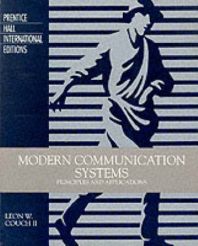 9780131857780: Modern Communication Systems: Principles and Applications