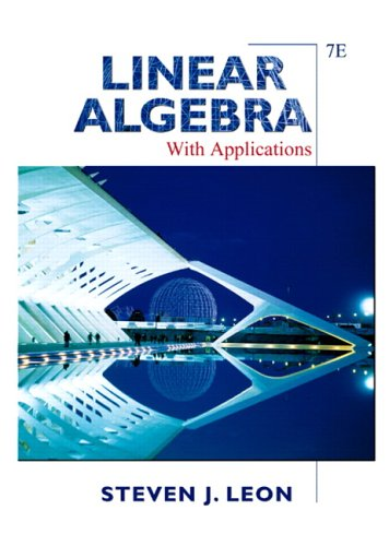 9780131857858: Linear Algebra with Applications (7th Edition)