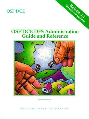 9780131858282: OSF DCE DFS Administration Guide and Reference Release 1.1(2 volume set)