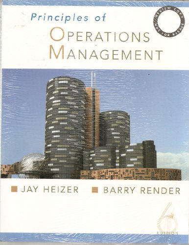 Principles of Operations Management: Jay H. Heizer