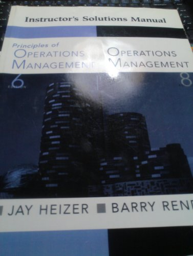 9780131858961: Instructor's Solutions Manual Principles of Operations Management Ed.6,operations Management Ed.8