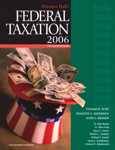 Prentice Hall's Federal Taxation 2006: Comprehensive (19th: Thomas R. Pope;
