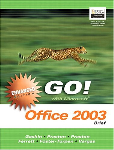 9780131859975: GO with Microsoft Office 2003 Brief Enhanced Edition (Go Series for Microsoft Office 2003)