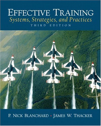 9780131860117: Effective Training: Systems, Strategies and Practices