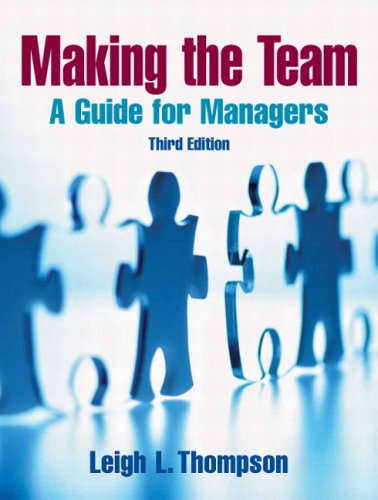 9780131861350: Making the Team: a Guide for Managers