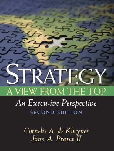 9780131861367: Strategy: A View From The Top (An Executive Perspective)