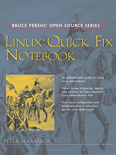 9780131861503: Linux Quick Fix Notebook (Bruce Perens' Open Source)