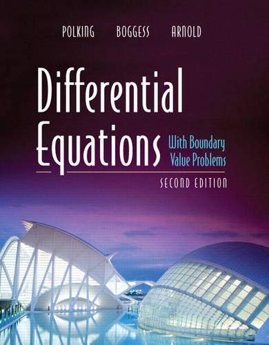 Differential Equations with Boundary Value Problems (2nd: John Polking, Al