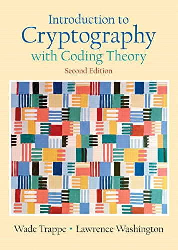9780131862395: Introduction to Cryptography with Coding Theory (2nd Edition)
