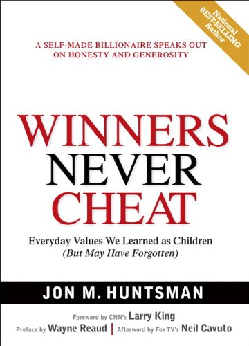 9780131863668: Winners Never Cheat: Everyday Values We Learned as Children (But May Have Forgotten)