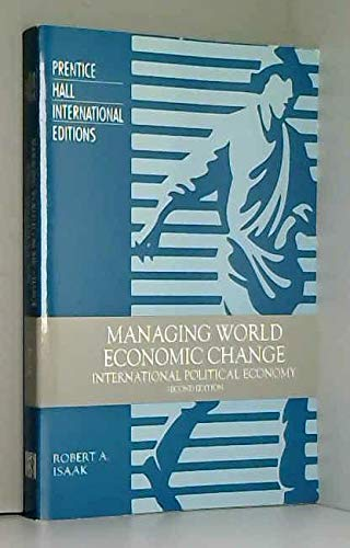 9780131864535: Managing World Economic Change: International Political Economy