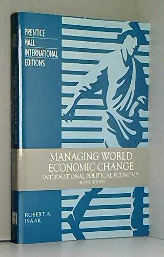 9780131864535: Managing World Economic Change: International Political Economy