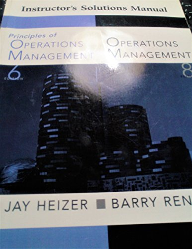 Operations Management - Instructor's Edition: Jay Heizer Barry Render