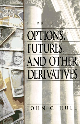 Options, Futures,and Other Derivatives {THIRD EDITION}: Hull, John C.