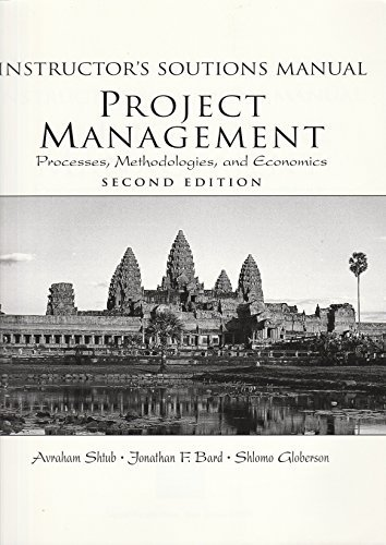 9780131865181: Instructor's Solutions Manual: Project Management Processes, Methodologies and Economics, second edition