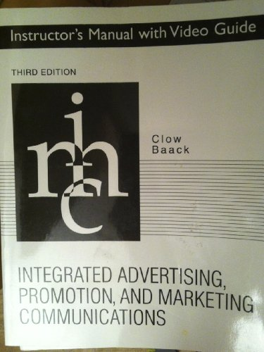 9780131866263: Instructor's Manual with Video Guide, Integrated Advertising Promotion, and Marketing Communitations, third edition