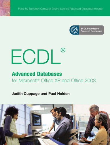 9780131866508: ECDL Advanced Databases for Microsoft Office XP and Office 2003