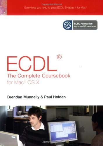 9780131866560: ECDL4 the Complete Coursebook for MAC OSX