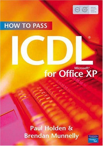 9780131866591: How to Pass ICDL4 for Office XP
