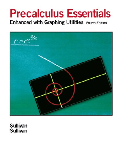 9780131866683: Precalculus Essentials: Enhanced with Graphing Utilities (4th Edition)