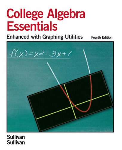 9780131866713: Essentials of College Algebra: Enhanced with Graphing Utilities