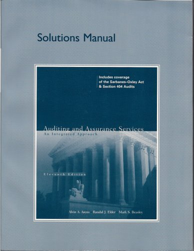 9780131867024: Solutions Manual for Auditing and Assurance Services: An Integrated Approach