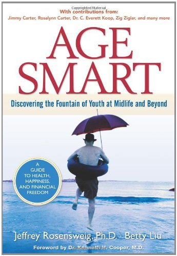 9780131867628: Age Smart: Discovering the Fountain of Youth at Midlife and Beyond