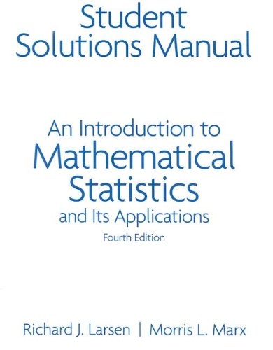 9780131867963: An Student Solutions Manual for Introduction to Mathematical Statistics and Its Applications