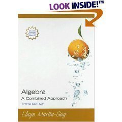 9780131868250: Algebra A Combined Approach - Annotated Instructors Edition (3rd)