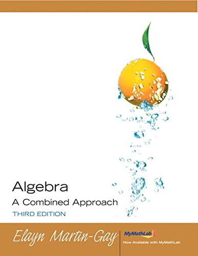 9780131868465: Algebra: A Combined Approach (3rd Edition)