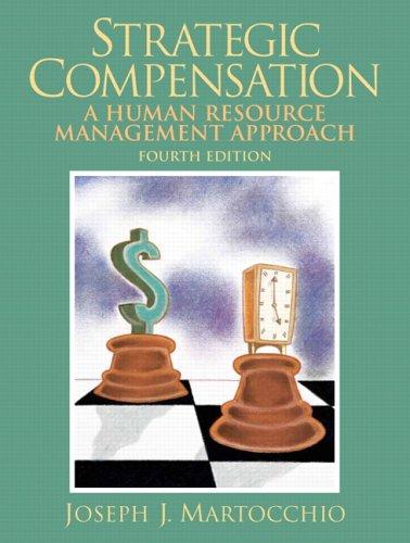 9780131868779: Strategic Compensation (4th Edition)