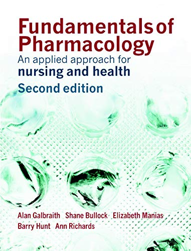 9780131869011: Fundamentals of Pharmacology: An Applied Approach for Nursing and Health