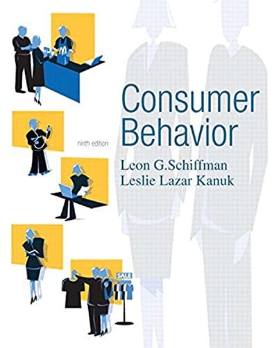 Consumer Behavior: Leon G. Schiffman,