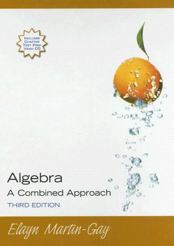 9780131870017: Algebra A Combined Approach (Hardcover) (3rd Edition)
