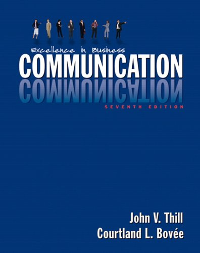 9780131870765: Excellence in Business Communication