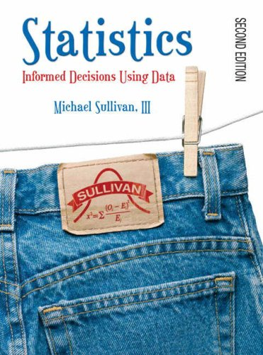 9780131871496: Statistics: Informed Decisions Using Data (2nd Edition)