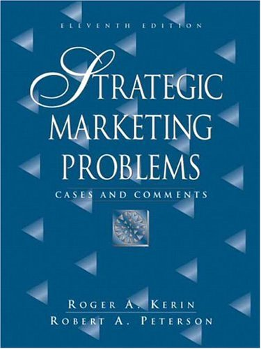 9780131871526: Strategic Marketing Problems: Cases and Comments: United States Edition